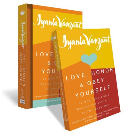 Love, Honour and Obey Yourself (Inner Visions Practicing the Principles Series)