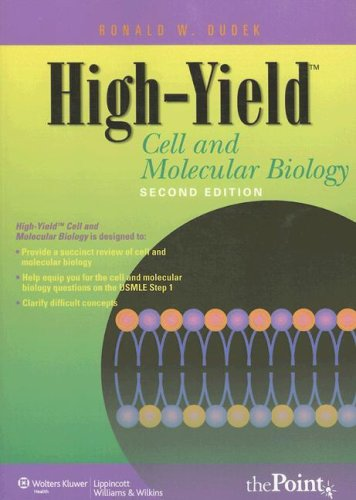 High-Yield™ Cell and Molecular Biology, 2nd Edition (High-Yield™ Series)