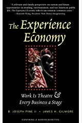 The Experience Economy: Work is Theater & Every Business a Stage Fita cassete