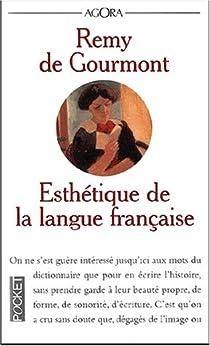 Esthétique de la langue française par Gourmont