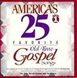 America's 25 Favorite Old Time Gospel Songs, Vol. 1