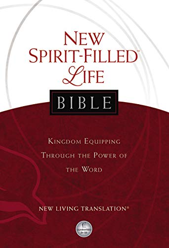 NLT, New Spirit-Filled Life Bible, Hardcover: Kingdom Equipping Through the Power of the Word (Signature)