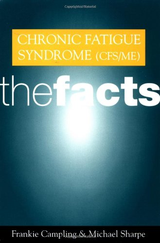 Chronic Fatigue Syndrome (CFS/ME): TheFacts
