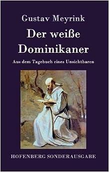 Book Der Weie Dominikaner (German Edition)