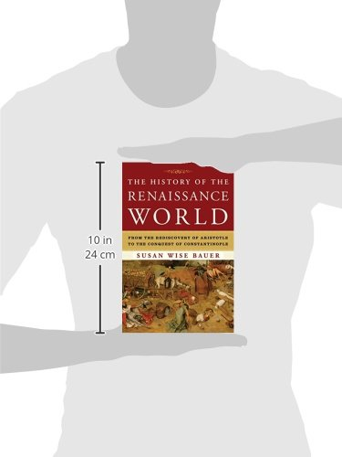The-History-of-the-Renaissance-World-From-the-Rediscovery-of-Aristotle-to-the-Conquest-of-Constantinople