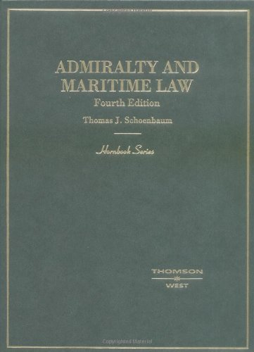 Admiralty and Maritime Law (HORNBOOK SERIES STUDENT EDITION)