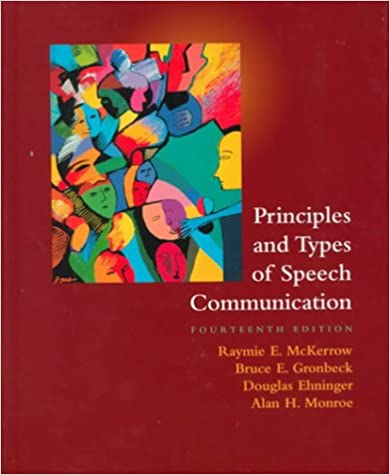 Principles And Types Of Speech Communication 14th
