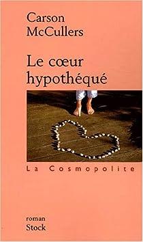 Le Coeur hypothéqué par McCullers