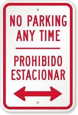 Sin aparcamiento en cualquier momento. Prohibido ...