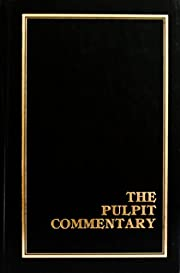 The Pulpit Commentary, Volume 11: Jeremiah &…