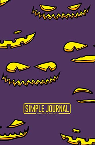 Simple journal - Everyday is your day: Halloween pumpkin faces notebook, Daily Journal, Composition Book Journal, Sketch Book, College Ruled Paper, ... sheets). Dot-grid layout with cream paper.