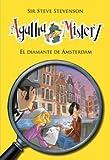 El Diamante De Ámsterdam (Agatha Mistery)