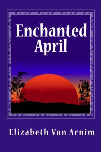 Enchanted April: Amazon.es: Von Arnim, Elizabeth: Libros en ...
