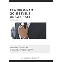 2018 CFA Level 1 Answer Set - Volume 2: Applicable for June and December 2018 Exams (2018 CFA Essential Exam Material)