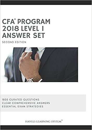 2018 CFA Level 1 Answer Set - Volume 2: Applicable for June and