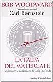 La talpa del Watergate. Finalmente le rivelazioni di Gola Profonda
