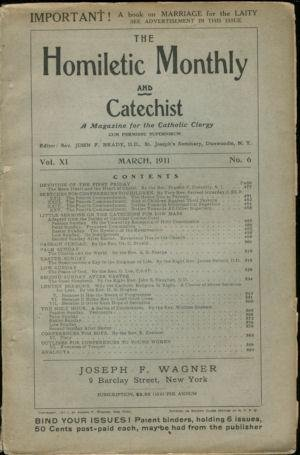 The Homiletic Monthly and Catechist - A Magazine for the Catholic Clergy Vol XI No. 6
