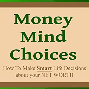 Money Mind Choices Audiobook