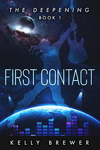 First Contact: Book One in The Deepening Series (A Space Rock Opera Romance Adventure)