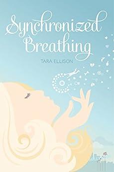 Synchronized Breathing by [Ellison, Tara]