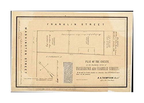 1856 Map Boston Plan of estate on southerly corner of Washington & Franklin Streets: to be sold by public auction on Saturday June 28th 1856 at 12 o'clock noon on - Street Washington Map Boston
