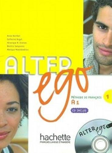 Alter Ego Level One Textbook with CD (French - Level Alter Ego