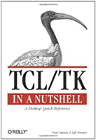 Tcl/Tk in A Nutshell Front Cover
