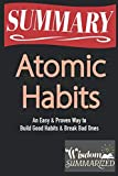 img - for SUMMARY - Atomic Habits | An Easy & Proven Way to Build Good Habits & Break Bad Ones book / textbook / text book