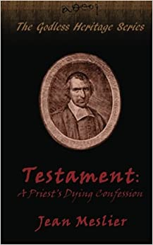 Testament: A Priest's Dying Confession (The Godless Heritage Series)