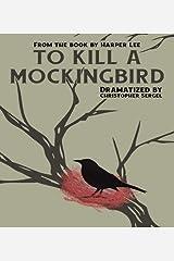 To Kill a Mockingbird: A Full-Length Play Paperback