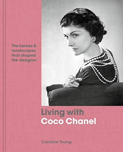 (Living with Coco Chanel: The homes and landscapes that shaped the designer)