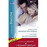Amoureuse d'un médecin - Un rêve inavouable - Urgence à Bayside (Harlequin Blanche) (French Edition)