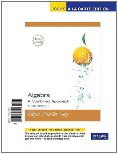 Algebra: A Combined Approach, Books a la Carte Edition (3rd Edition)