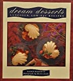 Dream Desserts, Nancy Baggett, 1556702736