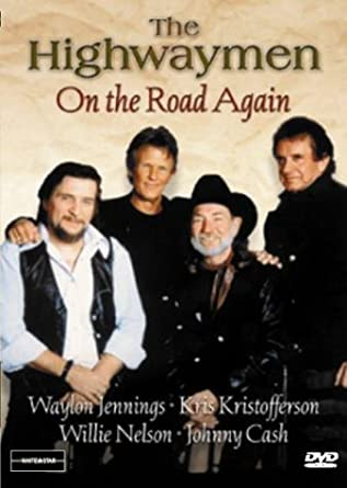 Amazon.com: The Highwaymen - On the Road Again: Johnny Cash, Willie Nelson, Kris Kristofferson, Waylon Jennings: Movies & TV