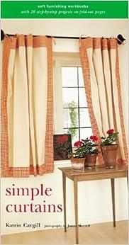 Simple Curtains (Soft Furnishing Workbooks)