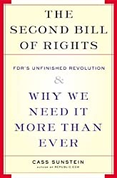 Second Bill of Rights FDRS Unfinished Revolution & Why We Need It More Than Ever