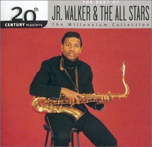 Jr. Walker and the All Stars: 20th Century Masters - Millennium Collection -