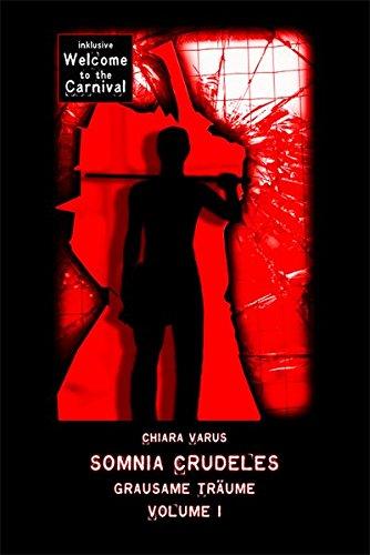 Somnia Crudeles - Band 1: Grausame Träume