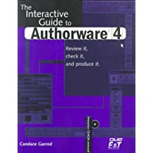 Interactive Guide to AuthorWare 4 with CD-ROM