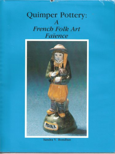 (Quimper Pottery: A French Folk Art Faience)