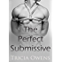 The Perfect Submissive
