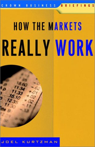 How the Markets Really Work