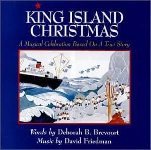 King Island Christmas: A Musical Celebration Based on a True Story