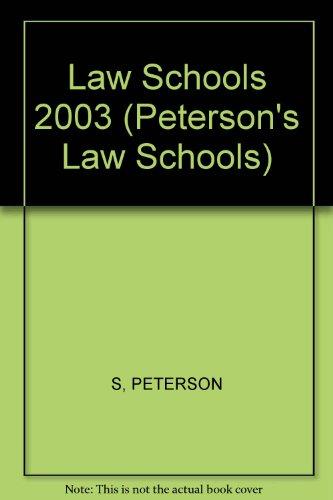 Law Schools 2003 (Peterson's Law Schools, 2003)