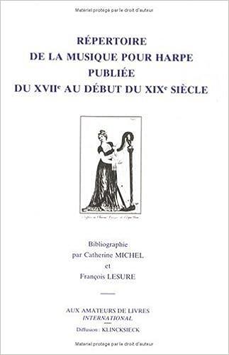 En ligne téléchargement gratuit Répertoire de la musique pour harpe, publiée du XVIIe siècle au début du XIXe siècle pdf
