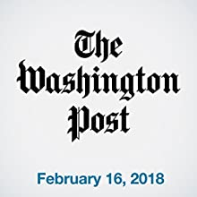 February 16, 2018 Newspaper / Magazine by  The Washington Post Narrated by Sam Scholl