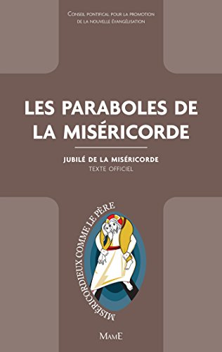 les-paraboles-de-la-misericorde-documents-deglise-french-edition