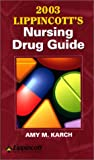 Nursing Drug Guide for PDA 2003, Karch, Amy M., 1582552010