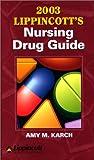 Nursing Drug Guide for PDA 2003, Karch, Amy M., 1582552010